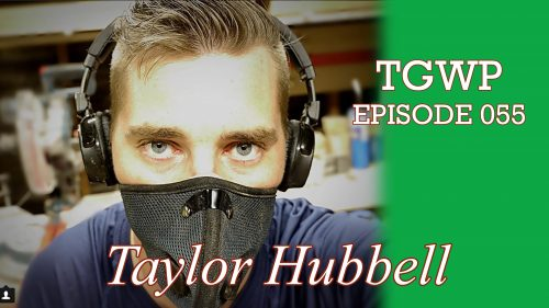 TGWP 055: Taylor Hubbell- Hubbell Woodshop