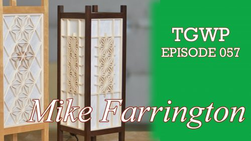 TGWP 057: Custom Furniture Builder Mike Farrington
