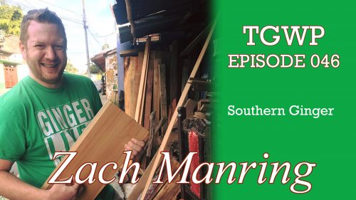 "The Green Woodworker Podcast: Episode 046 Zach ""Southern Ginger"" Manring"