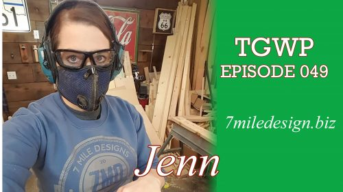 The Green Woodworker Podcast: Episode 049 Jenn from 7MileDesign.biz