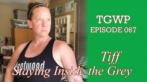 TGWP Episode 067: Tiff from Staying Inside the Grey
