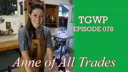 TGWP Episode 078: Anne Of All Trades