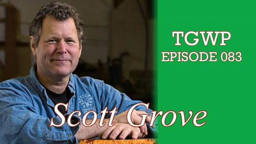 TGWP Episode 083: Scott Grove – ImagineGrove.com – EasyInlay.com