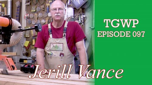 TGWP Episode 097: Jerill Vance | The Appalachian Heritage Woodshop